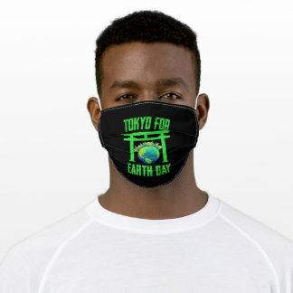 Tokyo for A clean Earth Happy Earth Day Gift Adult Cloth Face Mask