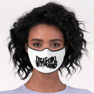 Treat People With Kindness maske Gift  Premium Face Mask