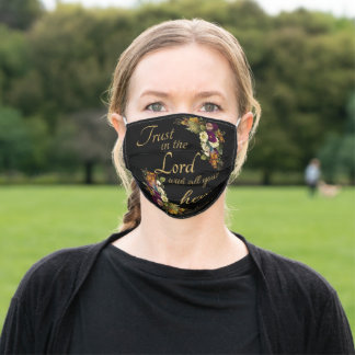 Trust in the LORD with All Your Heart for Women Adult Cloth Face Mask