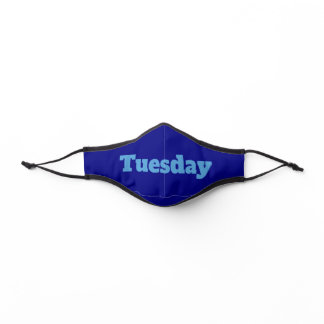 Tuesday Navy Blue with Light Blue Text Template Premium Face Mask
