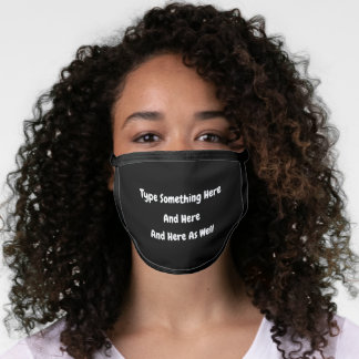 Type Your Own Words Custom Face Mask