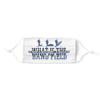 What Is The Football Team Band Field Drumline Adult Cloth Face Mask