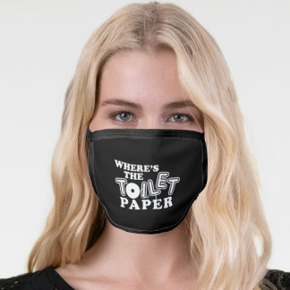 Where's Toilet Paper Shortage Shopping Funny Fun W Face Mask