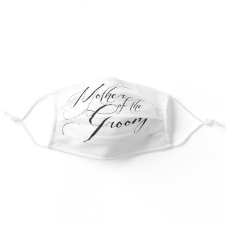 White ' Mother of The Groom ' Wedding Day Facemask Adult Cloth Face Mask