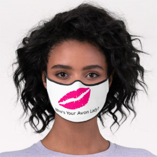 Who's Your Avon Lady Premium Face Mask