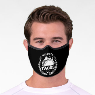 Will Spin For Tacos Funny Workout Gym Fitness Premium Face Mask