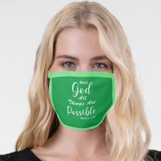 With God All Things Are Possible Face Mask