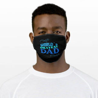 Worlds okayest dad father cool gift for dads adult cloth face mask