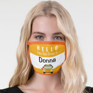 Yellow School Bus Driver Name Face Mask