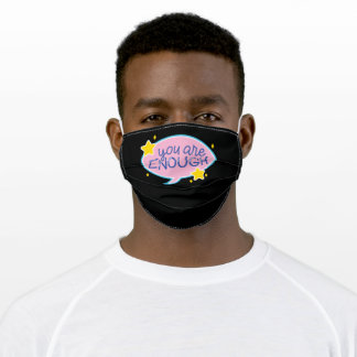You are enough adult cloth face mask