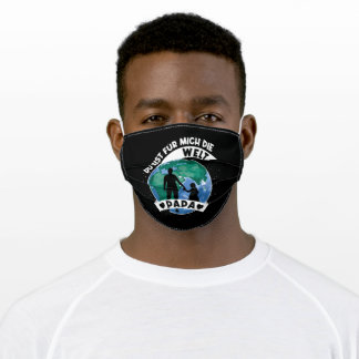 You Are My World daddy Adult Cloth Face Mask