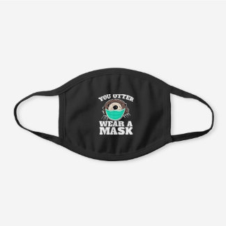 You Otter Wear Mask funny Otter Social Distancing