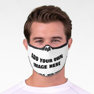 Your background color, your image, your own text premium face mask