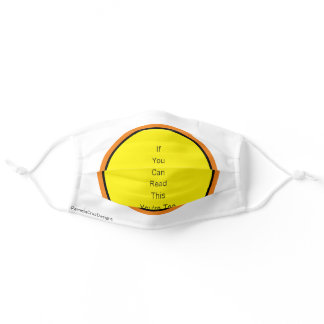 You're Too Close Message Orange & Yellow Adult Cloth Face Mask